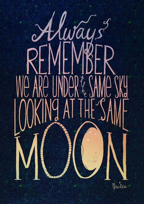 We see the same moon, even a thousand miles away