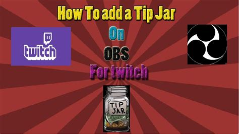 How to Add a Tip Jar on OBS For Twitch (StreamLabs) - YouTube