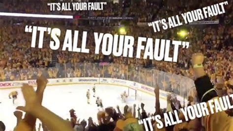 Listen to Predators fans chant 'IT'S ALL YOUR FAULT' at