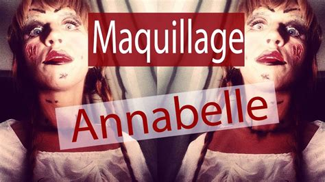 Maquillage Annabelle / Annabelle Makeup - YouTube