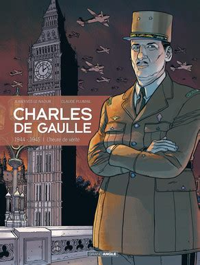 CHARLES DE GAULLE - tome 3 - Grand Angle - BD