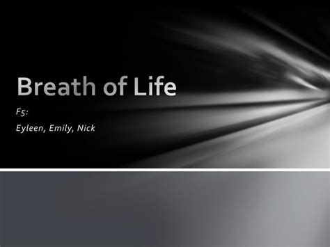 PPT - Breath of Life PowerPoint Presentation - ID:2812064